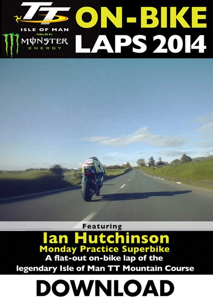 TT 2014 On-bike Laps Ian Hutchinson Superbike Practice Download