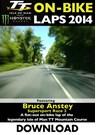 TT 2014 On-bike Laps Bruce Anstey Supersport 2 Download