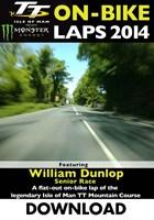 TT 2014 On-bike Laps William Dunlop Senior Download