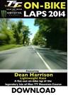 TT 2014 On-bike Dean Harrison Lightweight Download