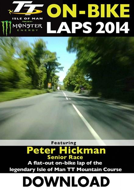 TT 2014 On-bike Laps Peter Hickman Senior Download