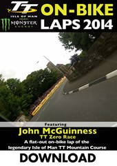 TT 2014 On-bike Laps John McGuinness TT Zero Race Download