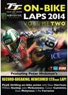 TT 2014 On-bike Laps Vol 2 DVD