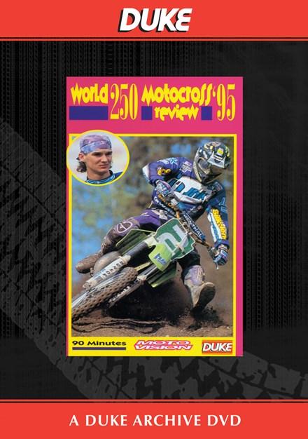 World 250 Motocross Review 1995 Duke Archive DVD