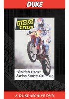 Motocross 500 GP 1985 - Switzerland Duke Archive DVD