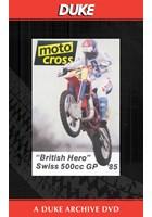 Motocross 500 GP 1985 - Switzerland Duke Archive DVD