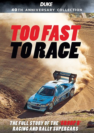 Too Fast to Race DVD - click to enlarge
