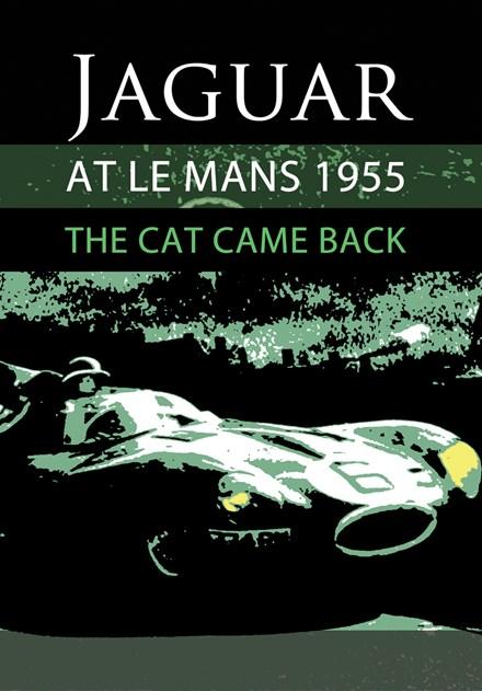 The Cat Came Back - Jaguar at Le Mans 1955 Download