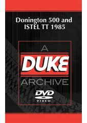 Donington 500 and ISTEL T.T. 1985 Duke Archive DVD