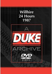 Willhire 24 Hours 1987 Duke Archive DVD