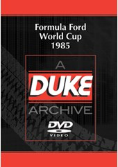 Formula Ford World Cup 1985 Duke Archive DVD