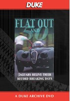 Flat Out And Fifty - Jaguars at Jabekke Duke Archive DVD