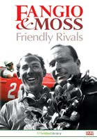 Fangio and Moss Friendly Rivals DVD