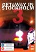 Getaway in Stockholm 3 DVD