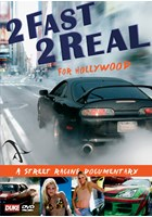2 Fast 2 Real For Hollywood DVD