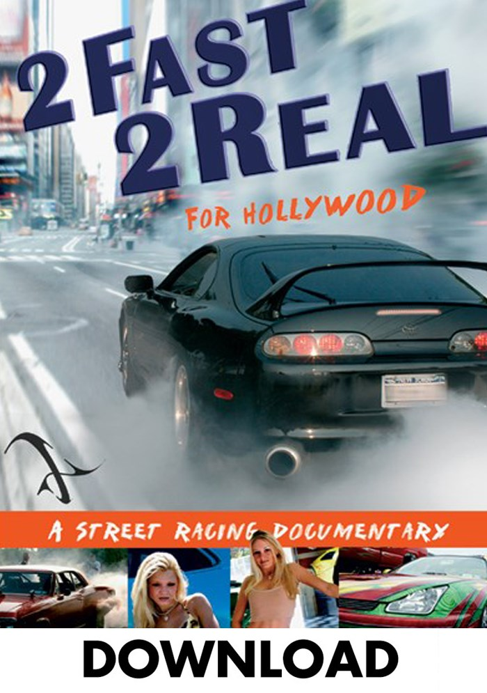 2 Fast 2 Real for Hollywood Download