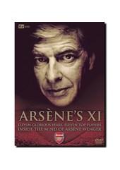 Arsenal - Arsene's XI (DVD)