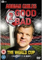 Adrian Chiles - 2 Good 2 Bad The World Cup (DVD)