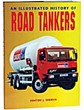 An Illustrated History of Road Tankers Book