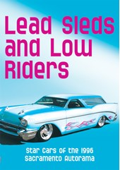 Lead Sleds & Low Riders DVD