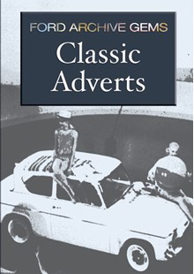 Classic Adverts - Ford Archive Gems Download
