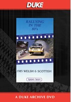 Welsh & Scottish Rallies 1985 Duke Archive DVD