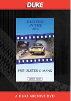 Ulster & Manx Rallies 1985 Duke Archive DVD