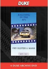 Ulster & Manx Rallies 1985 Duke Archive DVD