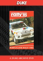 Portuguese Rally 1985 Duke Archive DVD