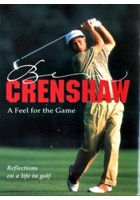 A Feel for the Game Ben Crenshaw (HB)