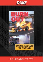 Drag Review 1986 - Burn Out Duke Archive DVD
