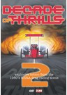 Decade of Thrills II DVD