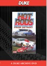 Hot Rods From Detroit Duke Archive DVD