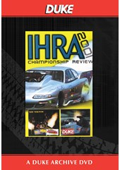 IHRA Drag Review 2001 Duke Archive DVD