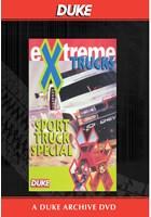 Extreme Trucks Sport Truck Special Duke Archive DVD