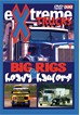 Extreme Trucks, Big Rigs and Heavy Haulers DVD