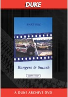 Bangers & Smash Part 1 Duke Archive DVD