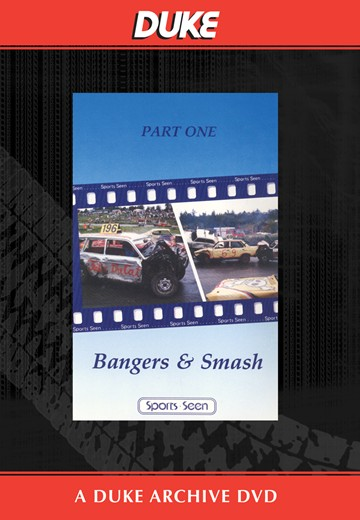 Bangers & Smash Part 1 Duke Archive DVD - click to enlarge