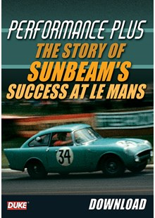 Performance Plus - The story of Sunbeam's success at Le Mans - Download