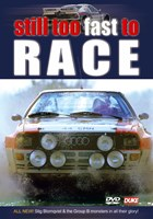 Still Too Fast to Race DVD