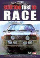 Still Too Fast to Race DVD NTSC