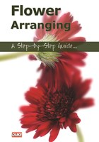 Flower Arranging A Step by Step Guide DVD