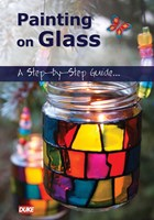 Painting on Glass A Step by Step Guide DVD