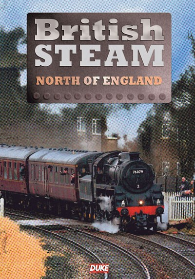 British Steam in the North of  England DVD