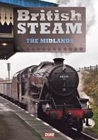 British Steam in  the Midlands DVD