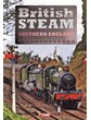 British Steam in Southern England  DVD