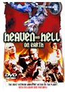 Heaven and Hell On Earth DVD