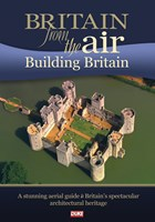 Britain from the Air Building Britain DVD