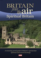 Britain from the Air Spiritual Britain DVD