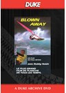Blown Away Duke Archive DVD